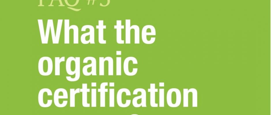 What the Organic Certification means?